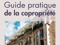 """Le """"guide pratique de la copropriété"""" : l'aide des pros"""