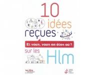 Une brochure pour réfuter 10 idées reçues sur les HLM