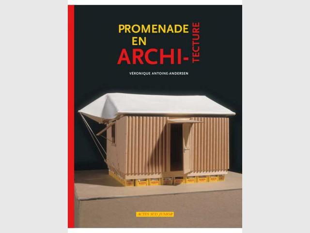 douze livres pour les enfants autour de l 39 architecture et. Black Bedroom Furniture Sets. Home Design Ideas