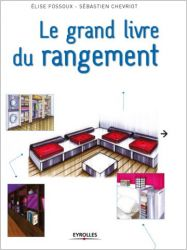 Le grand livre du rangement