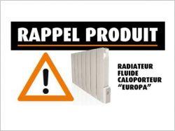 Rappel de radiateurs dangereux pour la santé des consommateurs