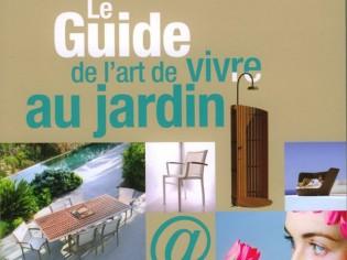 Jardin : tout un art de vivre dans un guide !