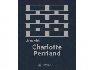 Architecture : la vie avec Charlotte Perriand