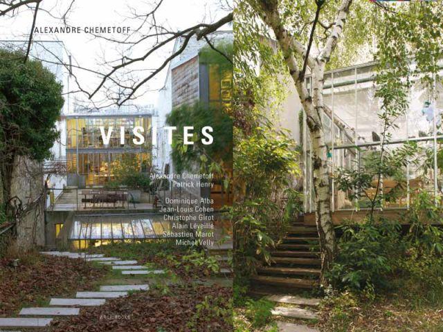 Visites, A. Chemetoff - Ed. Archibooks