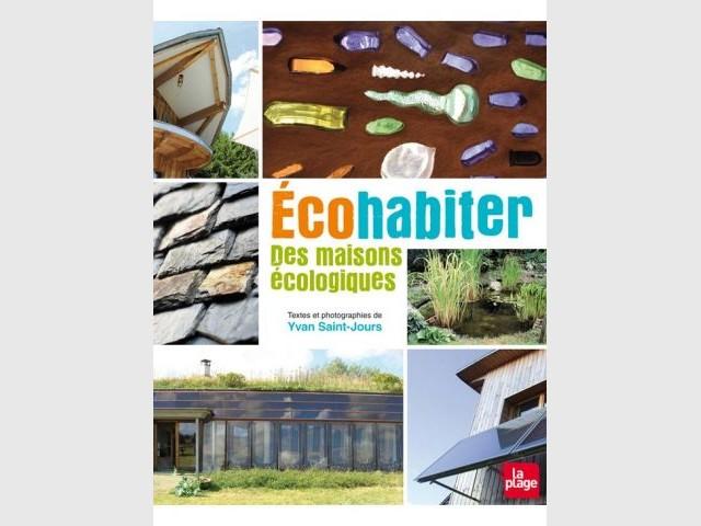 Ecohabiter, des maisons écologiques