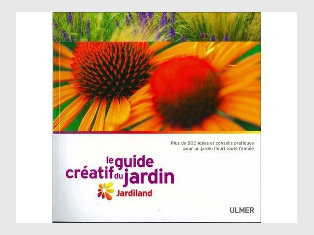 Le guide créatif du Jardin