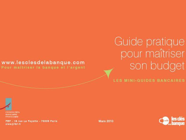 """Un guide pratique pour mieux maîtriser son budget"""""""