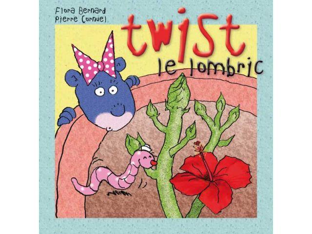 Twist le Lombric, éd. Viato, 2010
