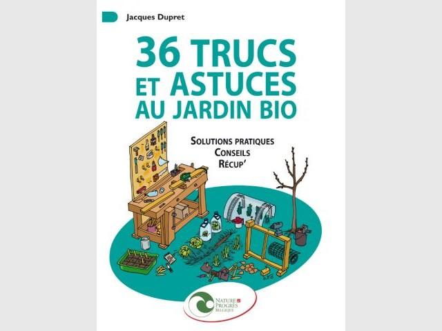 Les livres de l 39 t pour bien jardiner for 1001 trucs et astuces pour le jardin