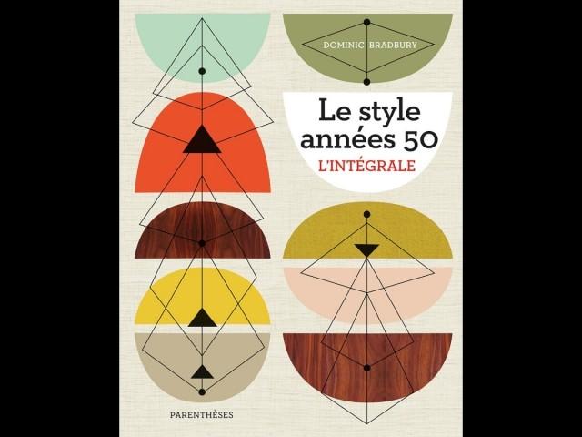 Le style années 50, l'intégrale