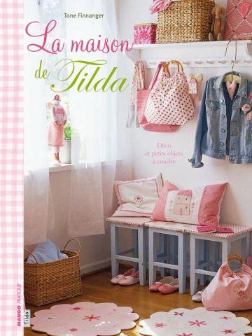 La maison de Tilda - Editions Mango pratique