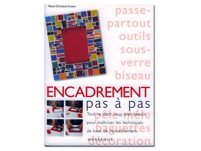 L'encadrement - Editions Marabout