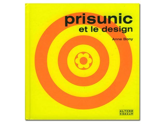 Prisunic et le design - livre d'Anne Bony
