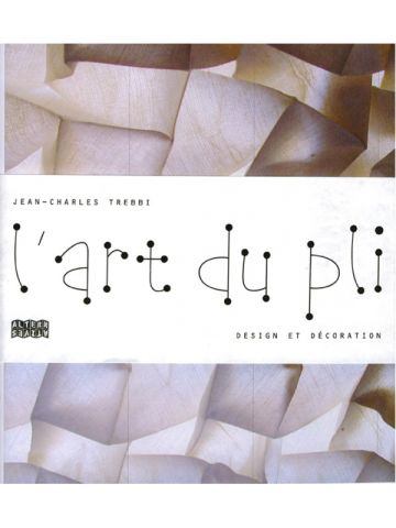 L'art du pli - Editions Alternatives
