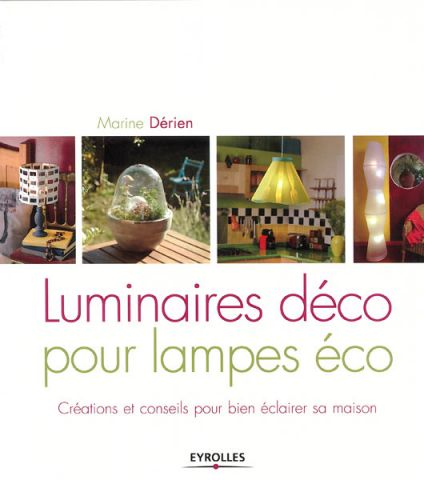 Luminaires déco- ph. Olivier d'Huissier - Eyrolles