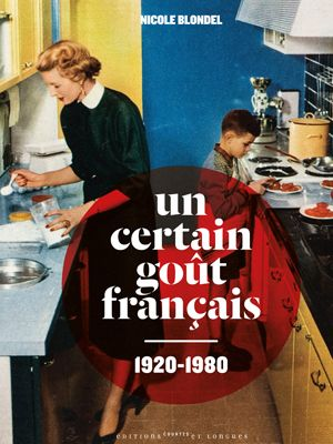 Un certain goût français